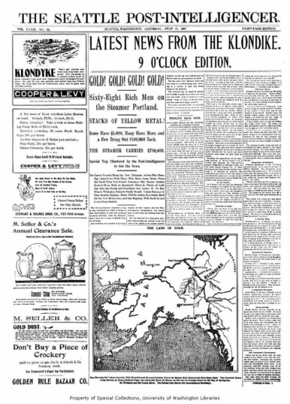 Seattle_Post_Intelligencer_newspaper_front_page_for_July_17_1897_announcing_the_arrival_of_the_steamer_PORTLAND_in_Seattle_from_the_Klondike_gold_fields